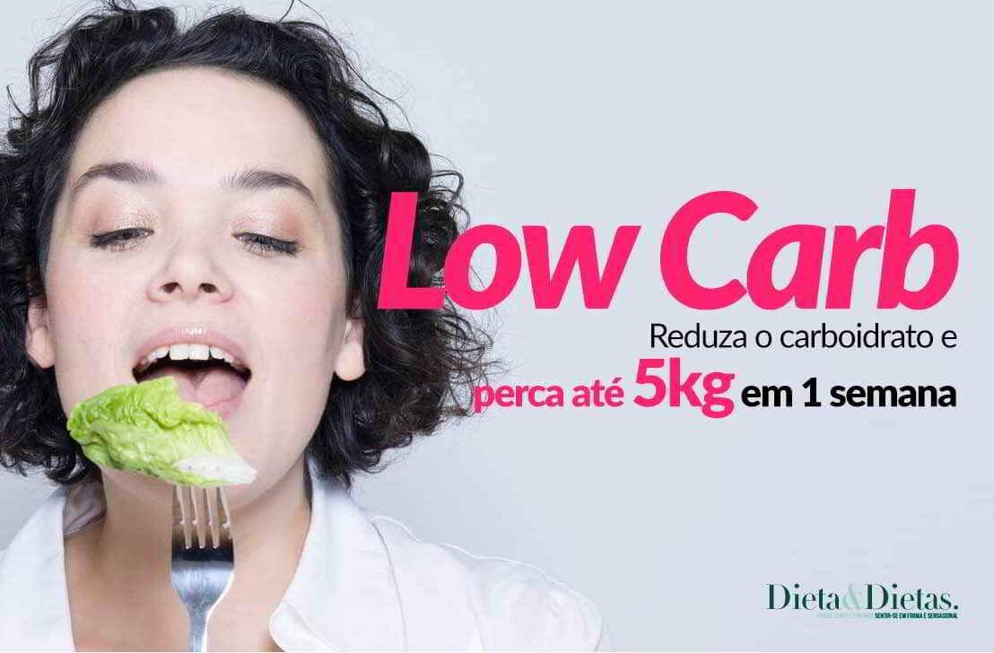 Dieta Low Carb, EMAGREÇA RÁPIDO reduzindo o consumo de Carboidratos