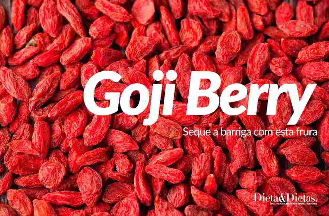 Goji Berry, veja os Benefícios que esta Fruta traz Prevenindo Doenças e Ajudando no Emagrecimento