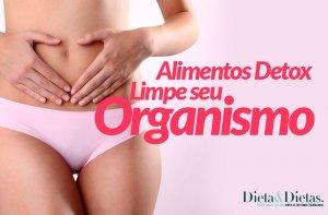 Alimentos Detox, Limpe seu organismo Com uma alimentação Saudável