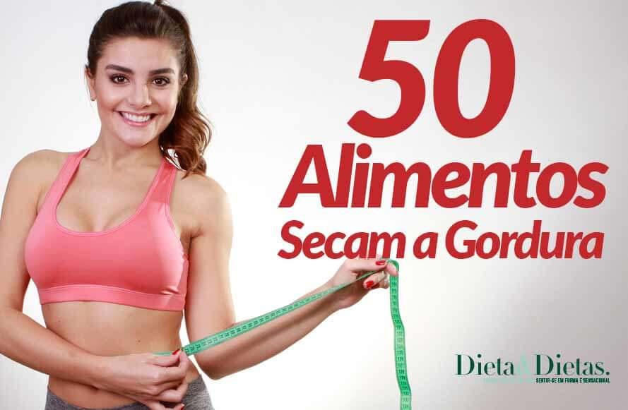 50+ Alimentos que Emagrecem e Secam a Gordura