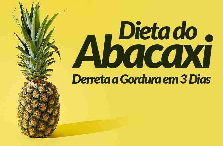 Dieta do Abacaxi, Derreta a Gordura do seu Corpo em 3 Dias