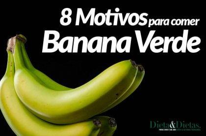Banana Verde, Veja 8 Motivos para Comer antes de Amadurecer