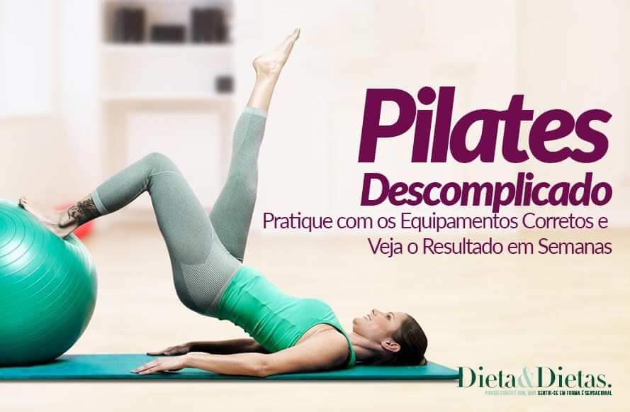 Pilates em Casa, Pratique com os Equipamentos Corretos e Veja o Resultado em Semanas