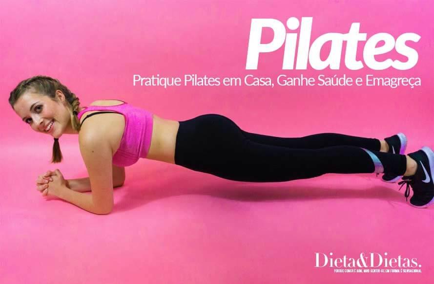 Pratique Pilates em Casa, Ganhe Saúde e Emagreça
