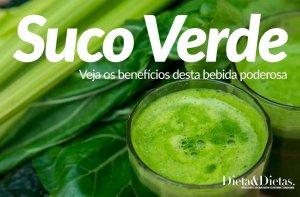 Suco Verde, Veja como fazer e Quais os seus Benefícios