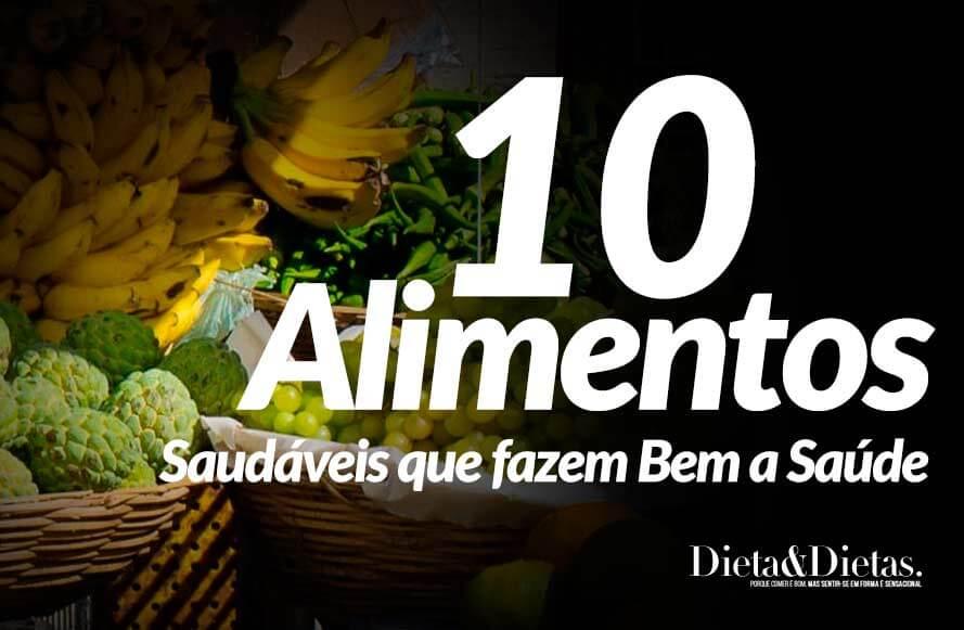 10 Alimento Saudáveis que fazem Bem a Saúde