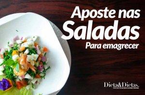 Aposte nas Saladas para auxiliar na sua Dieta de Emagrecimento