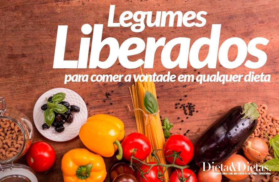 Legumes e Verduras que são Liberados para Comer a Vontade em Qualquer Dieta