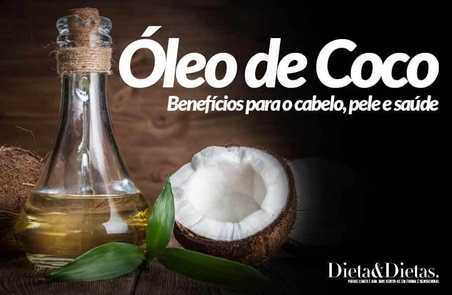 Benefícios do Óleo de Coco, Saiba como Usar