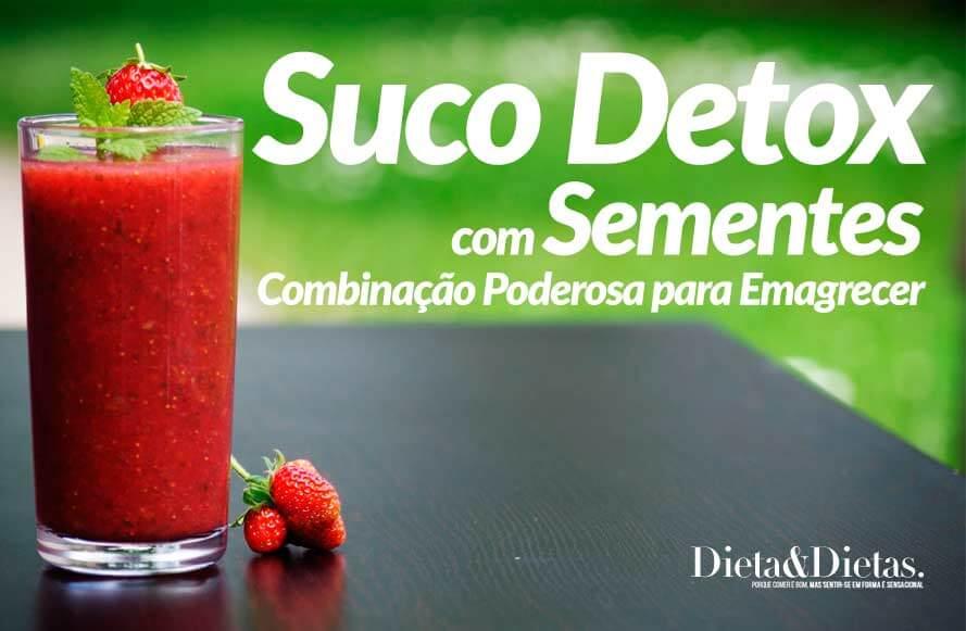 Sucos Detox com Sementes, Combinação Poderosa para Emagrecer