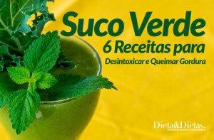 Suco Verde, 6 Receitas Infalíveis para Desintoxicar e Queimar Gordura