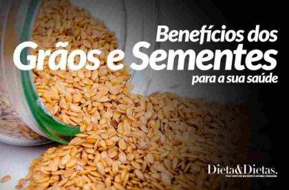 Grãos e Sementes, veja todos seus benefícios e Funções para a Saúde