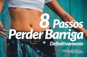 8 Passos para Perder Barriga de Vez, diga Adeus a Gordura Localizada