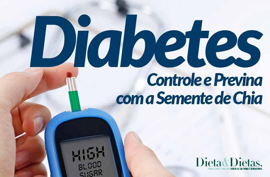 Diabetes, Controle e Previna com a Semente de Chia