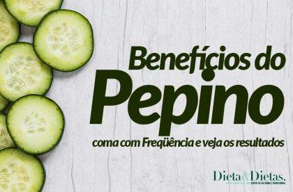 Veja os Benefícios de Comer Pepino para seu Corpo e Pele