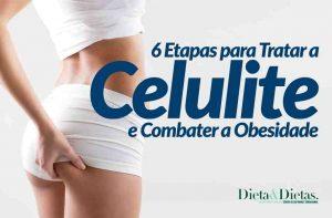Siga estas 6 Etapas para Tratar a Celulite e Combater a Obesidade