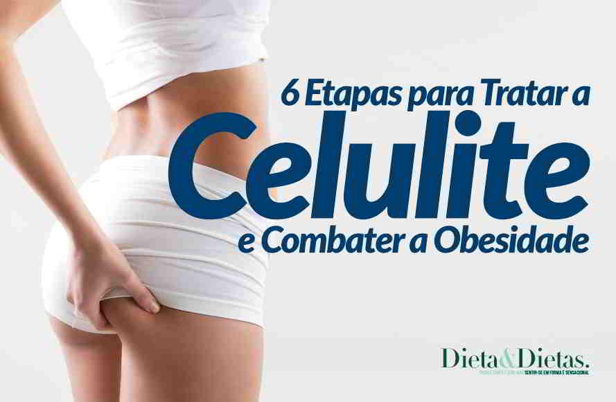 Acabe com a Celulite e Combata a Obesidade com 6 Passos Simples