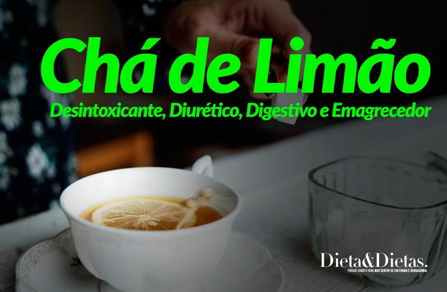 Chá de Limão Desintoxicante, Diurético, Digestivo e Emagrecedor