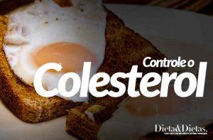 Controle o Colesterol com uma Alimentação Correta