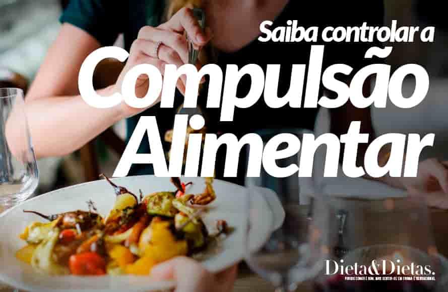 Saiba Identificar os Tipos de Fome e Controle a Compulsão Alimentar