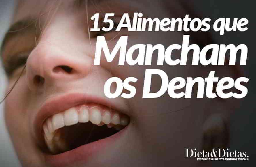 15 Alimentos que Mancham os Dentes