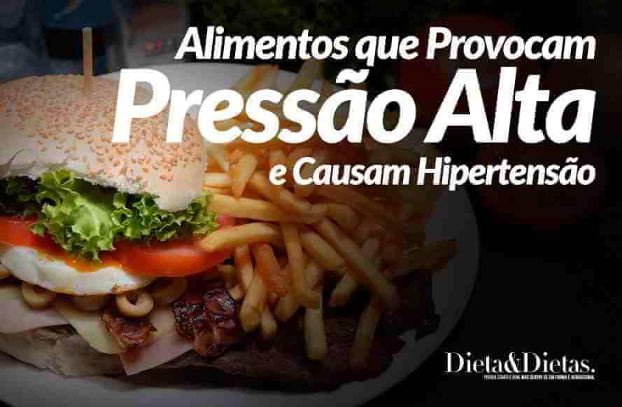 5 Alimentos que Provocam Pressão Alta e Causam Hipertensão