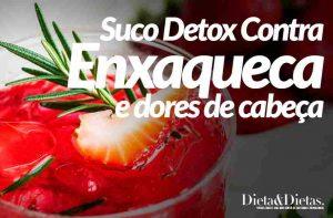 Suco Detox Contra Dor de Cabeça e Enxaqueca