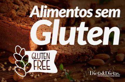 26 Alimentos Sem Glúten e os Benefícios de Adicionar no seu Dia a Dia