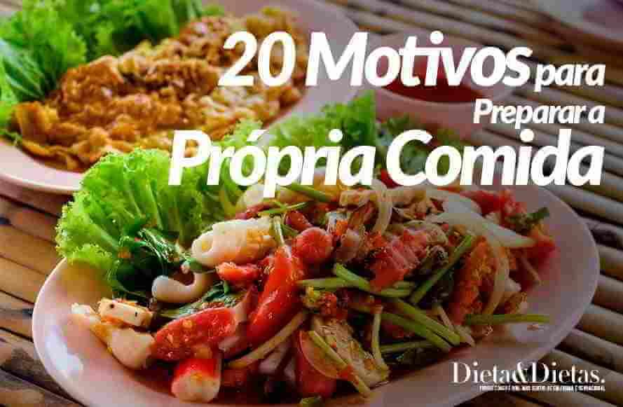 20 Razões para Preparar a Própria Comida em Casa e não Comer na Rua