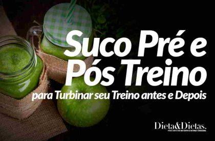 Suco Pré e Pós Treino para Turbinar seu Treino antes e Depois