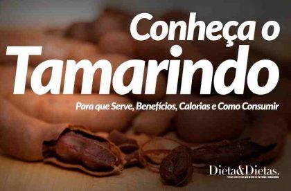 Tamarindo, o que é, quais seus Benefícios e como Consumir
