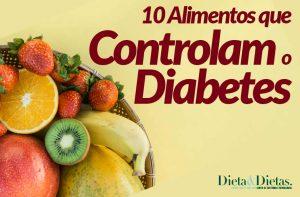 10 Alimentos que controlam o diabetes