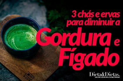 3 Chás e Ervas que Evitam Gordura no Fígado
