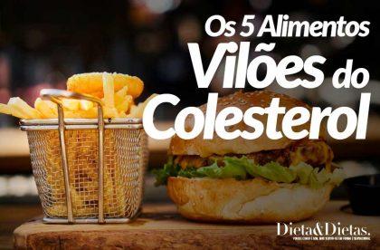 Os 5 Alimentos que são os Vilões do Colesterol. Corte eles do Cardápio