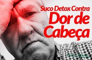 Suco Detox Contra Enxaqueca, Acabe com as Dores de Cabeça