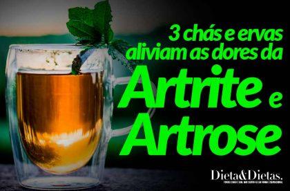 3 Chás e Ervas que aliviam as dores da Artrite e Artrose
