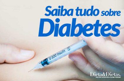 Diabetes, Saiba os Sintomas, Melhor Tratamento e Suas Causas