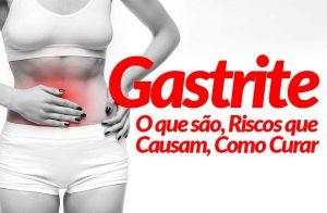 Gastrite e Úlcera, O que são, Riscos que Causam, Como Curar