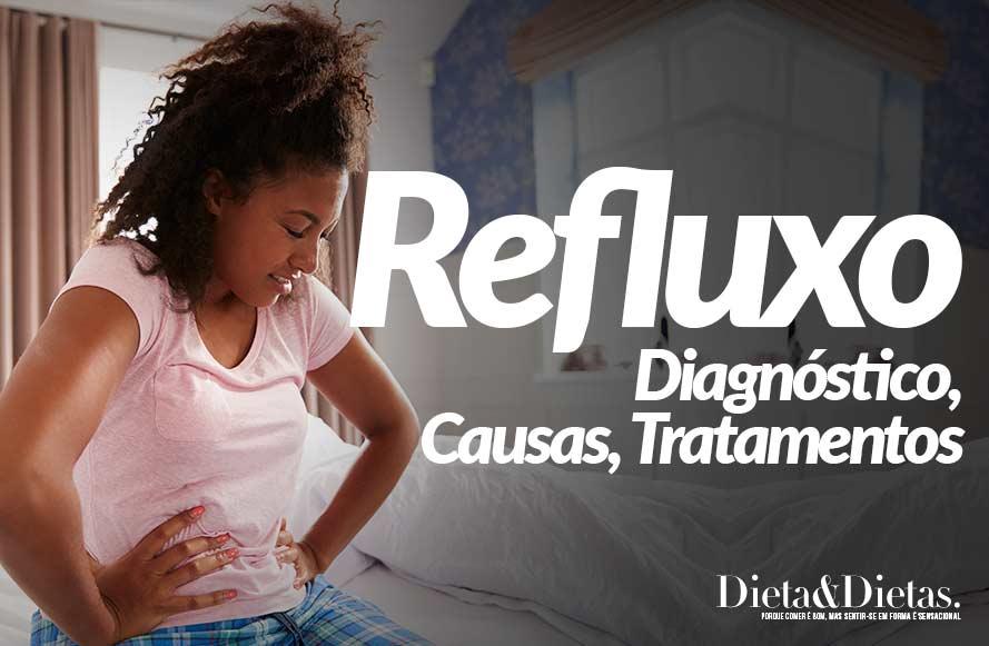 Refluxo e Azia, Diagnóstico, Causas, Tratamentos