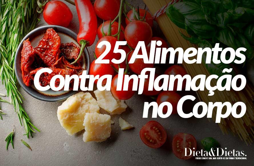 25 Alimentos que Acabam com Qualquer Inflamação no Corpo