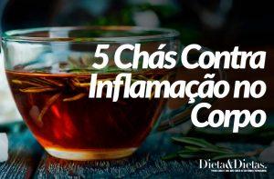 5 Chás Contra Inflamação no Corpo, Lombalgia, Artrite, Artrose e Tendinite
