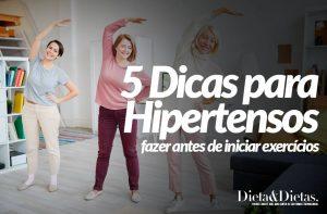 5 Dicas para Hipertensos fazer antes de iniciar exercícios