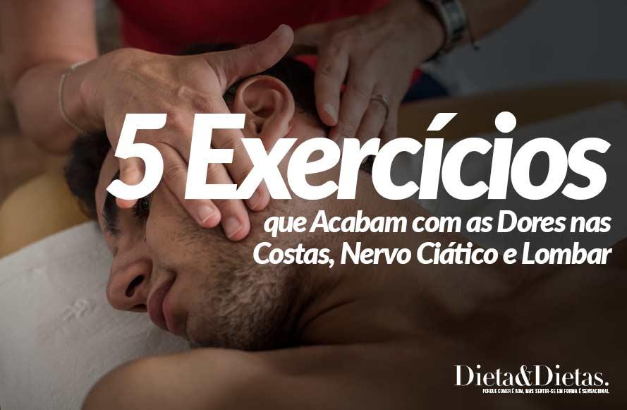 5 Exercícios que Acabam com as Dores nas Costas, Nervo Ciático e Lombar