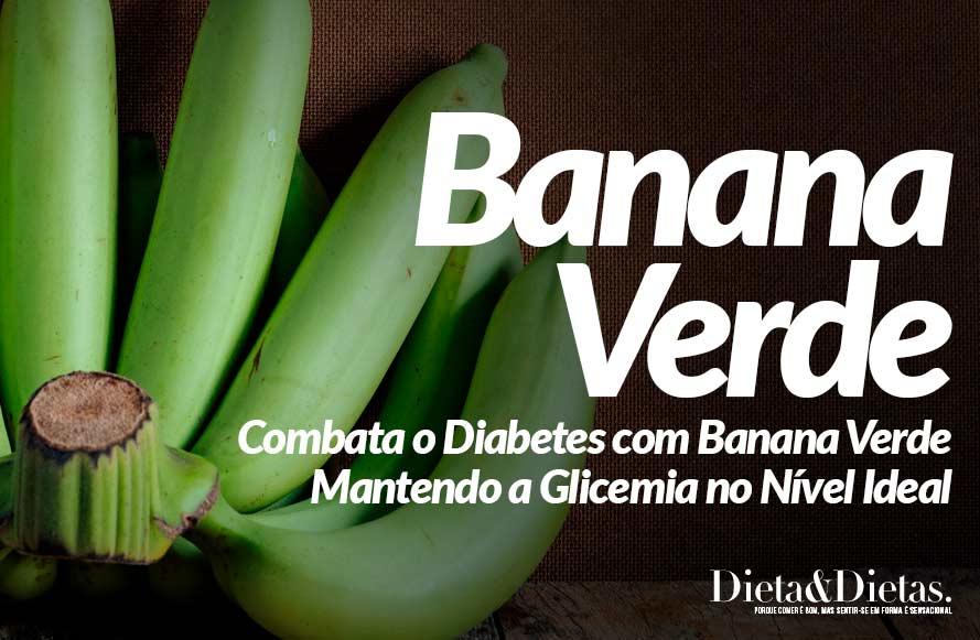 Combata o Diabetes com Banana Verde Mantendo a Glicemia no Nível Ideal