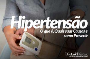 Hipertensão, o que é, Quais suas Causas e como Prevenir