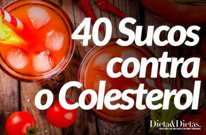 40 Melhores Sucos para Controlar o Colesterol Ruim