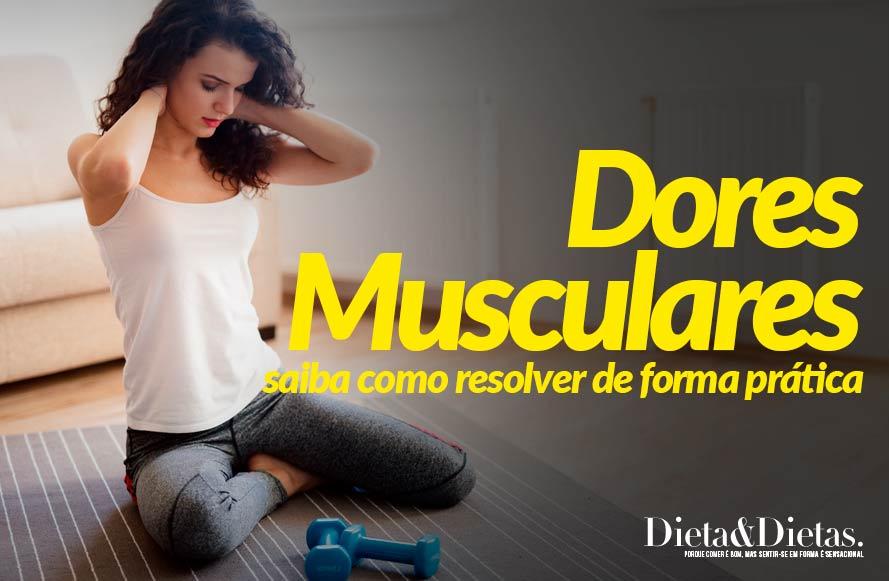 Dores musculares: saiba como resolver de forma prática