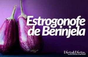 Estrogonofe de Berinjela