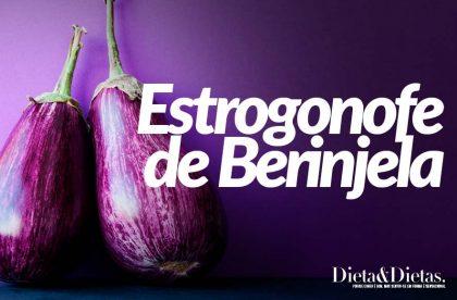 Estrogonofe de Berinjela: Veja Como Preparar Este Delicioso Prato