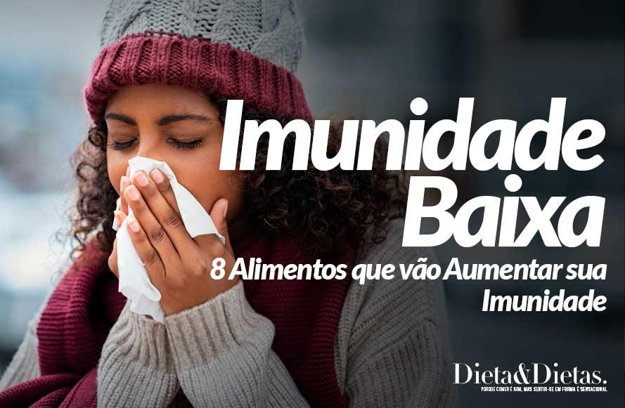 Imunidade Baixa: 8 Alimentos que vão Aumentar sua Imunidade
